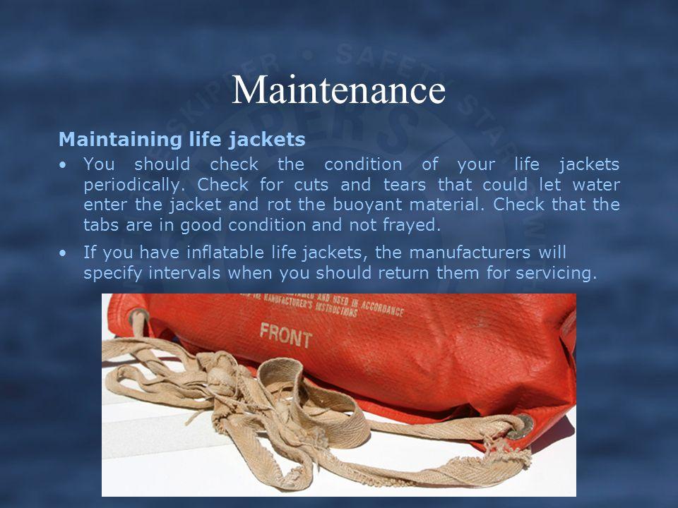 Maintenance Maintaining life jackets