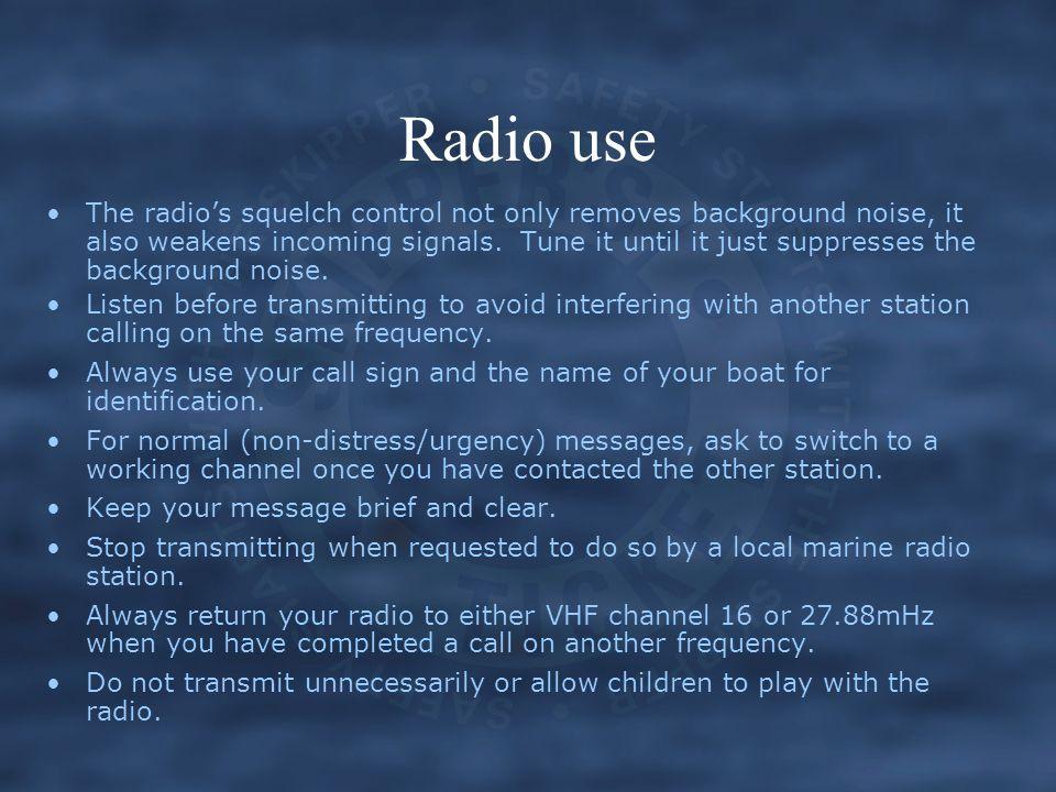 Radio use