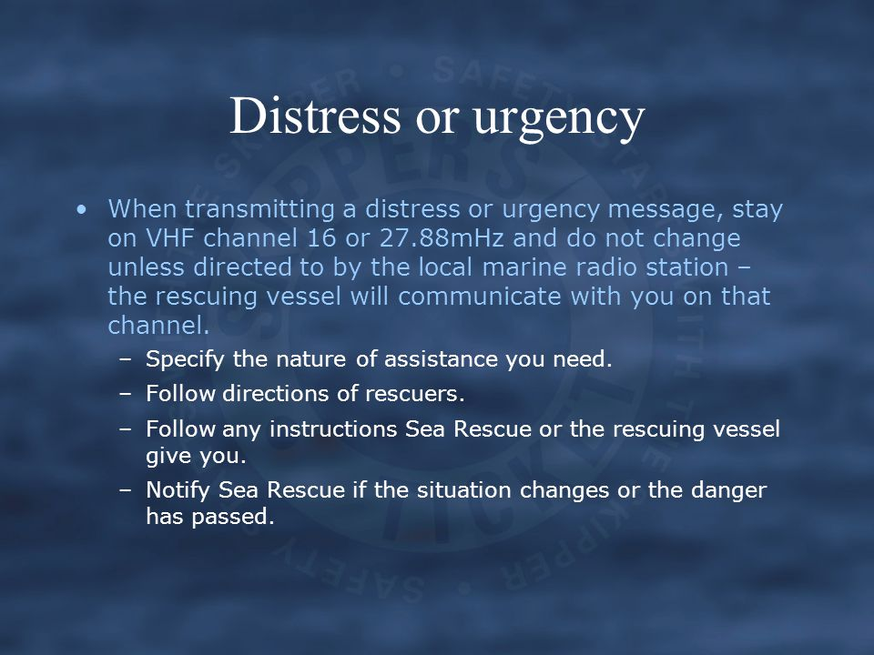 Distress or urgency