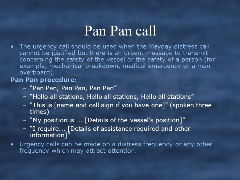 Pan Pan call