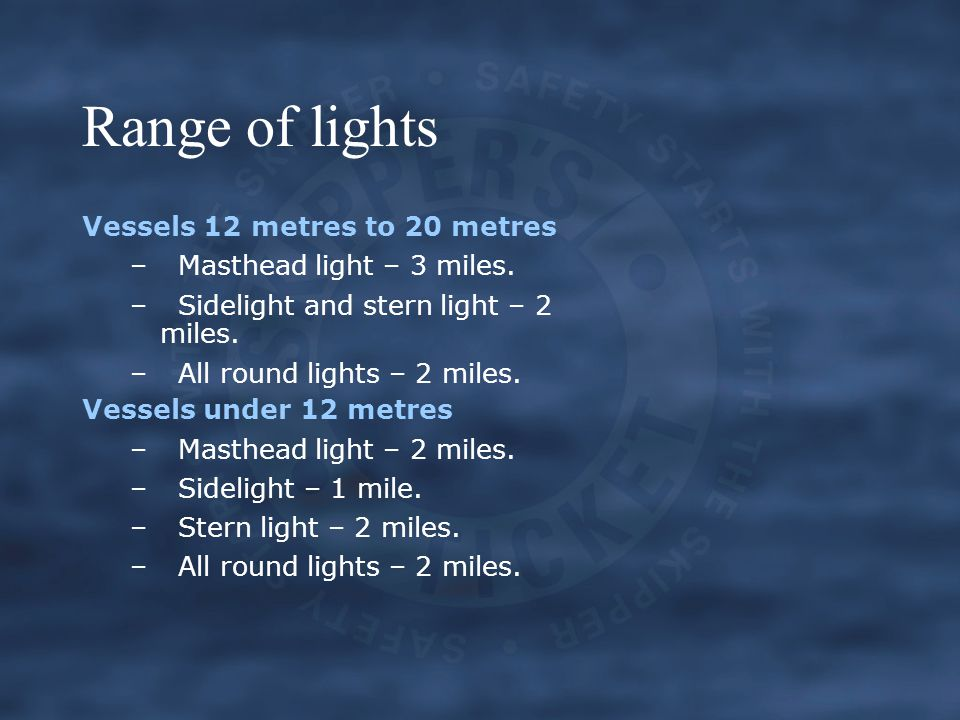 Range of lights Vessels 12 metres to 20 metres