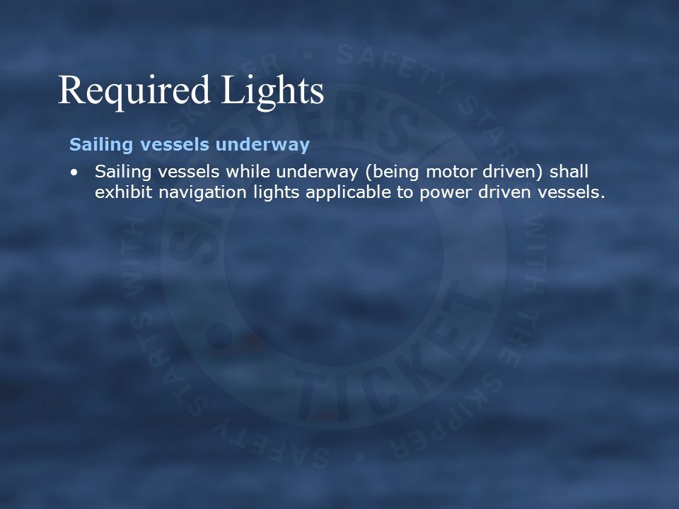 Required Lights Sailing vessels underway