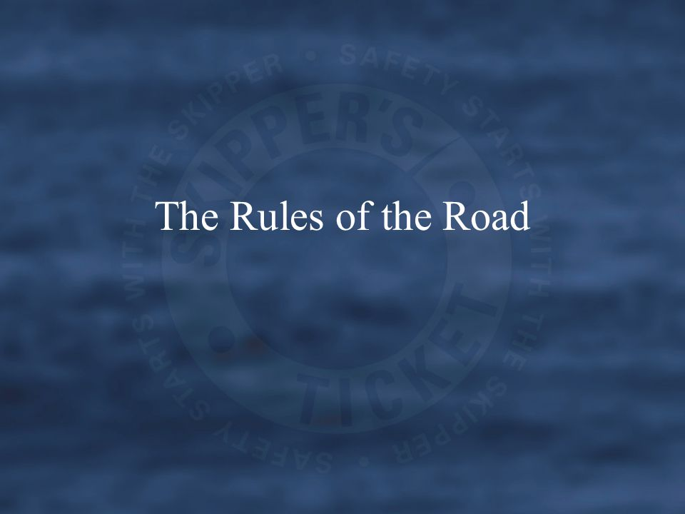 The Rules of the Road