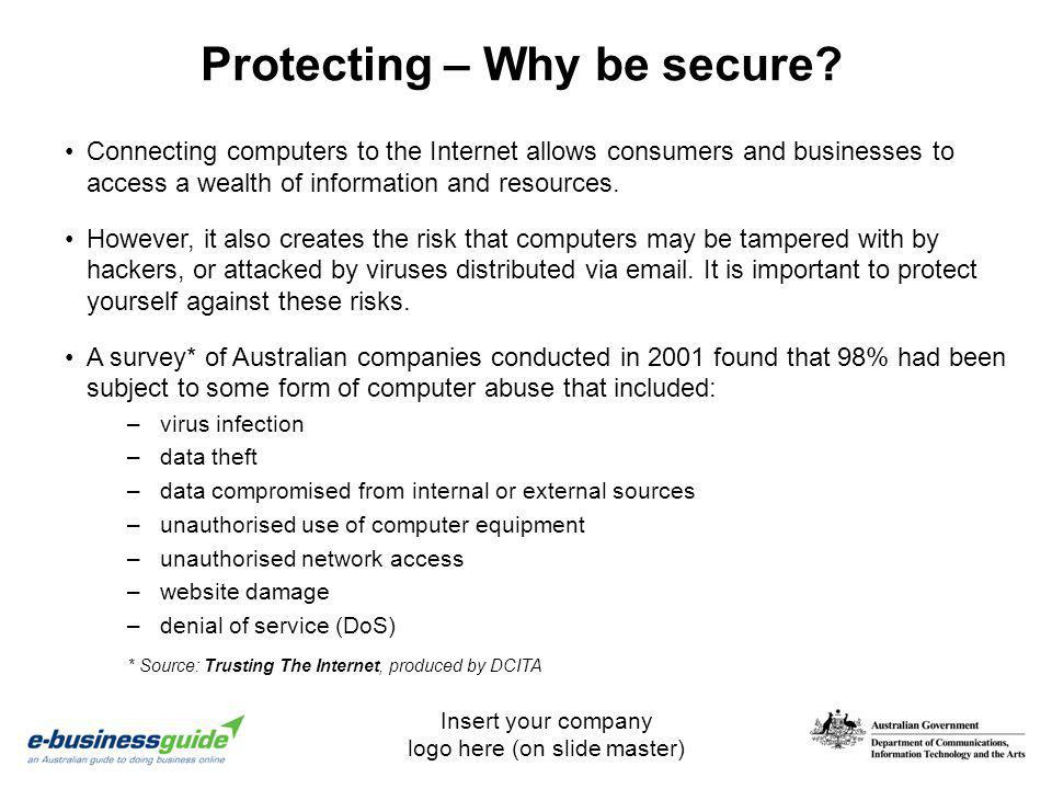 Protecting – Why be secure