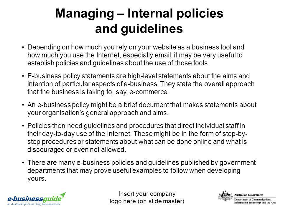 Managing – Internal policies