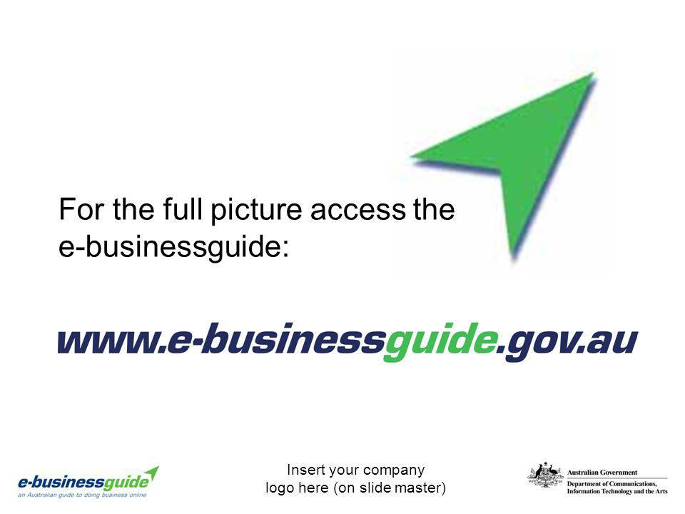 For the full picture access the e-businessguide: