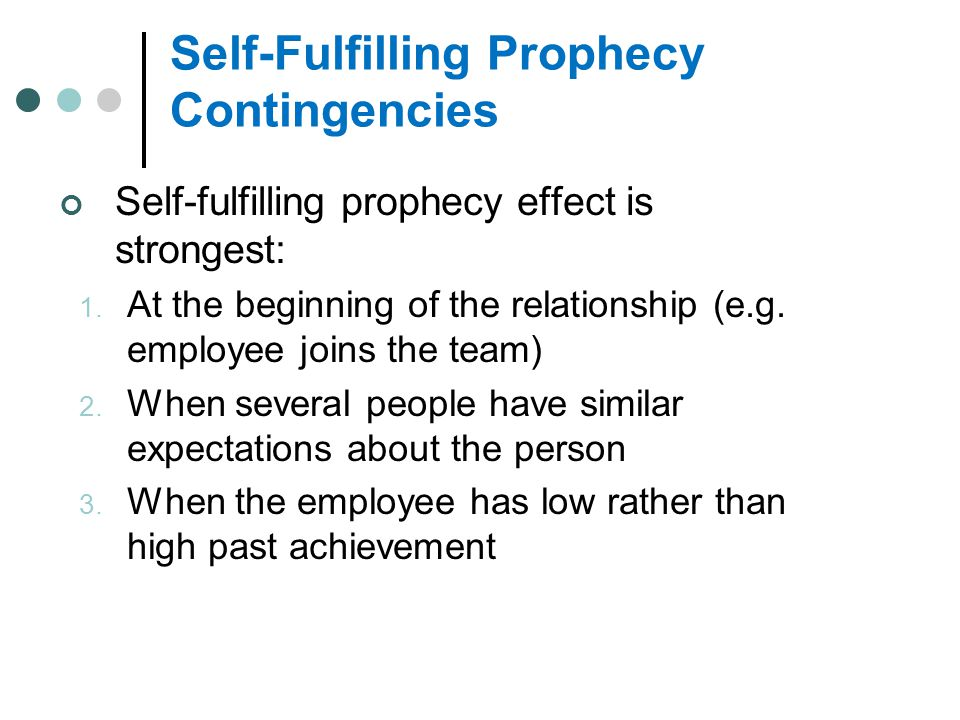 Self-Fulfilling Prophecy Contingencies
