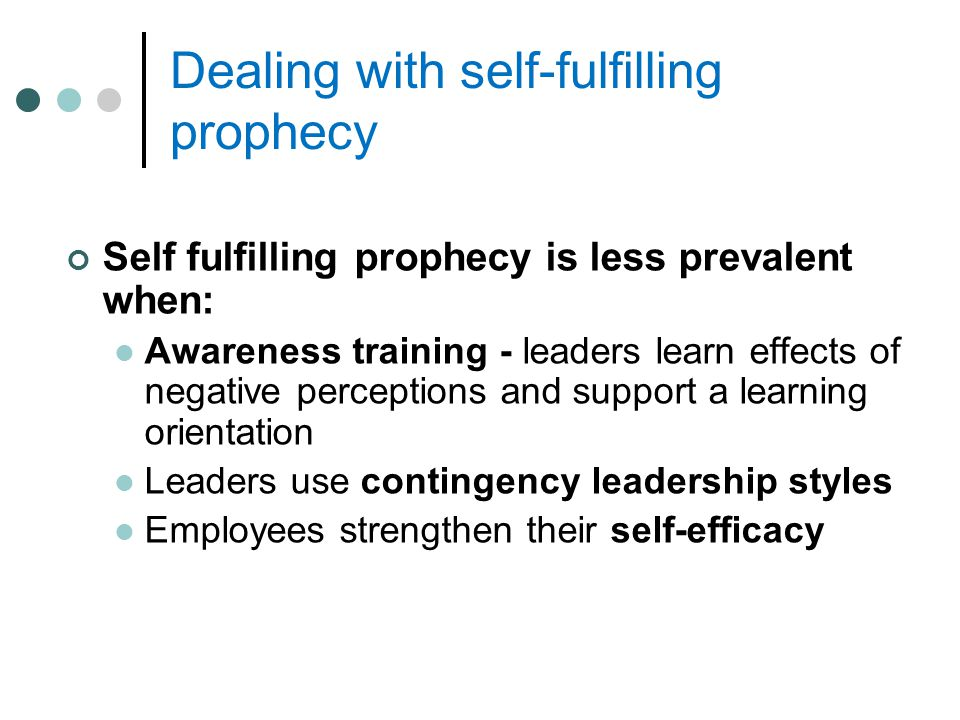 Dealing with self-fulfilling prophecy