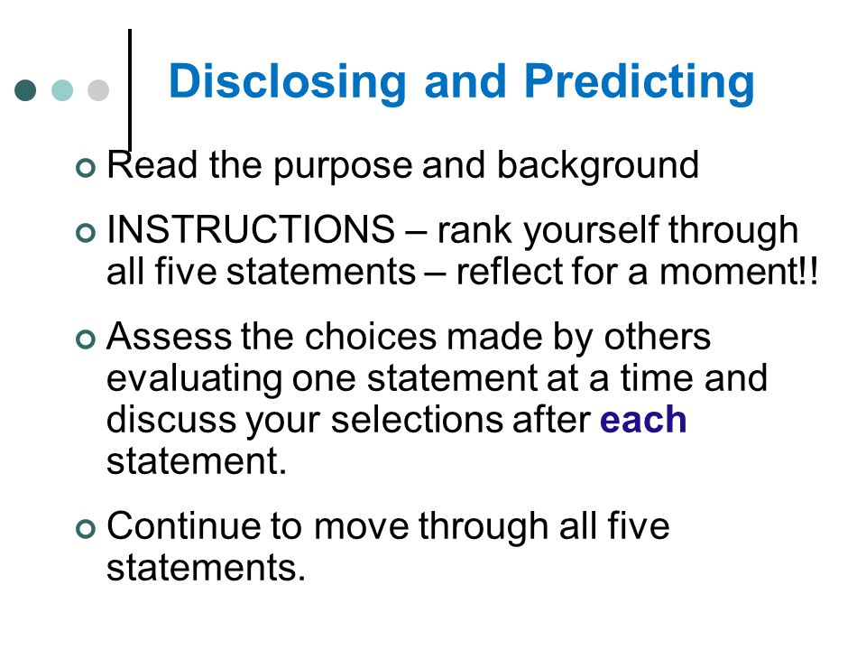 Disclosing and Predicting