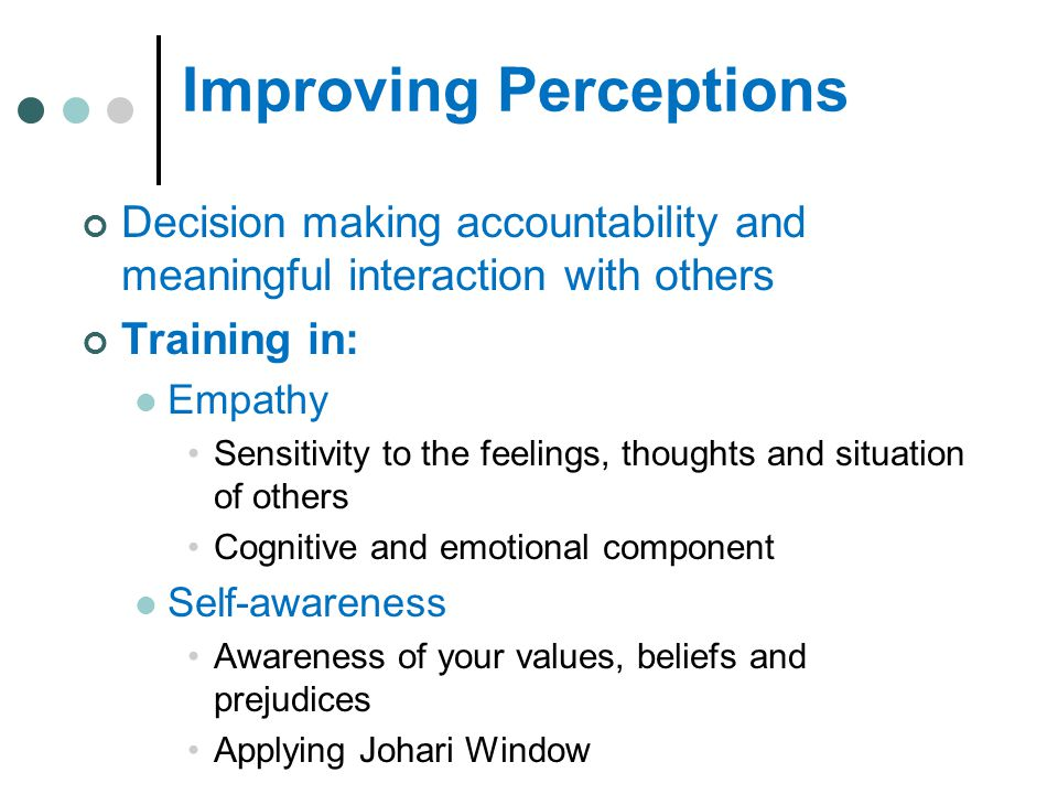 Improving Perceptions