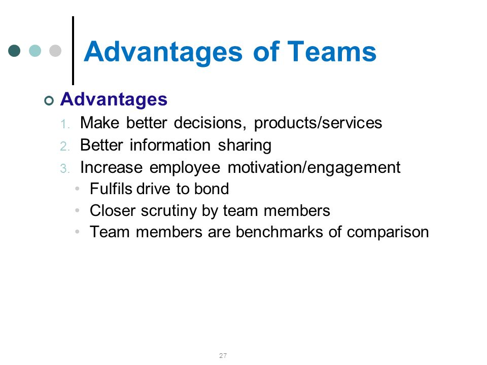 Advantages of Teams Advantages