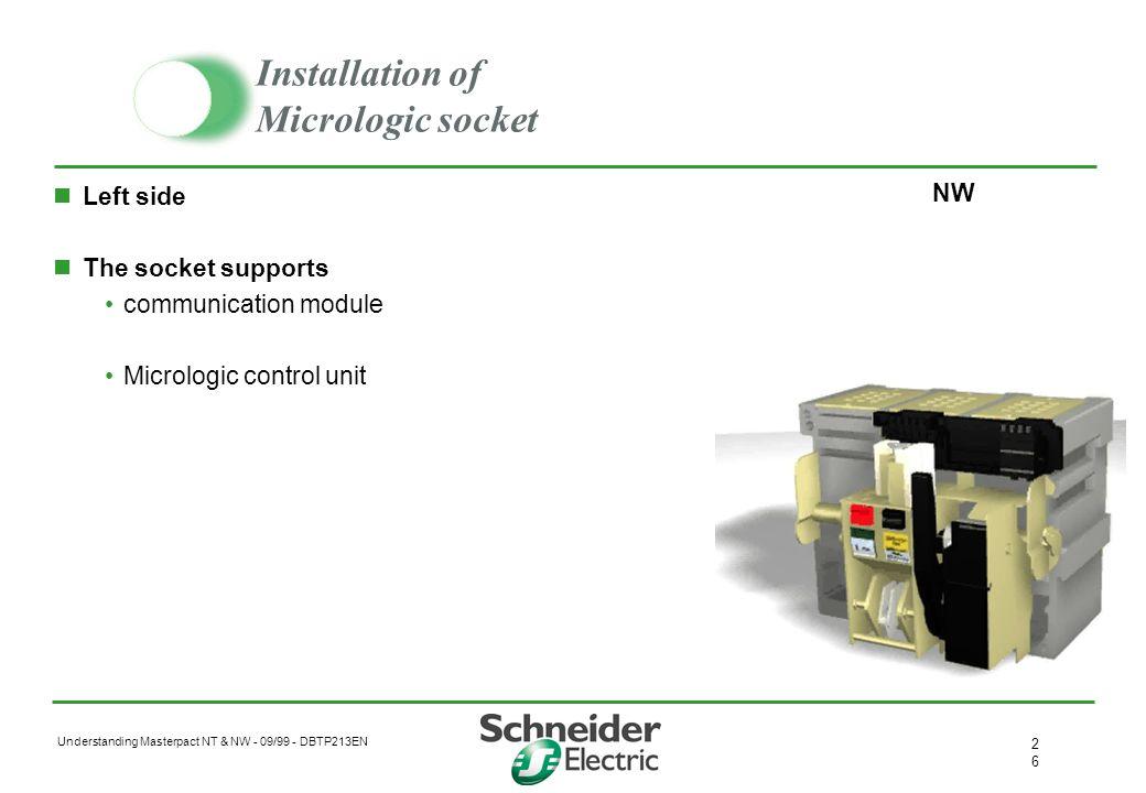 Installation of Micrologic socket