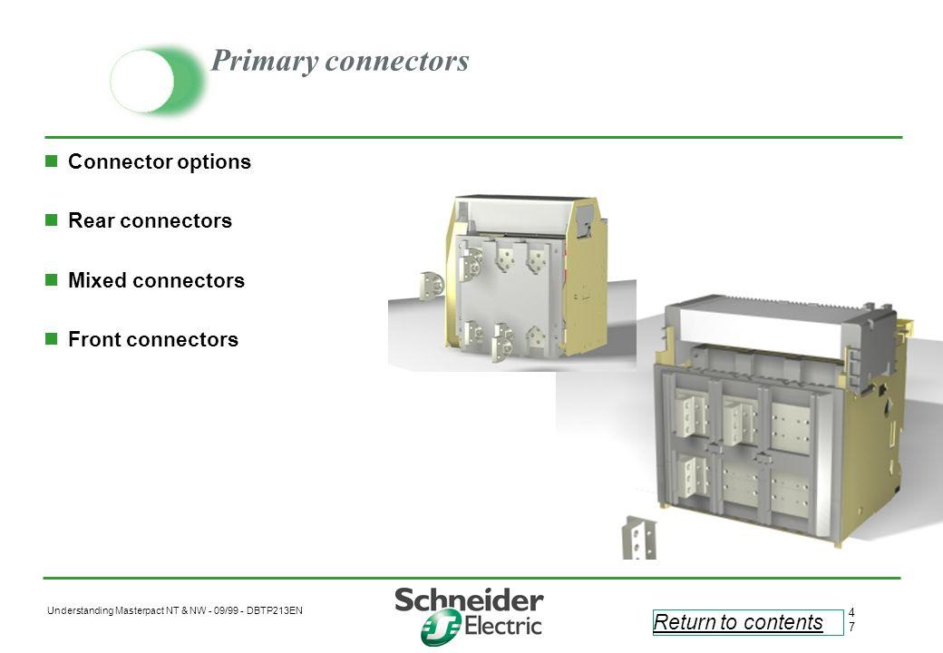 Primary connectors Connector options Rear connectors Mixed connectors