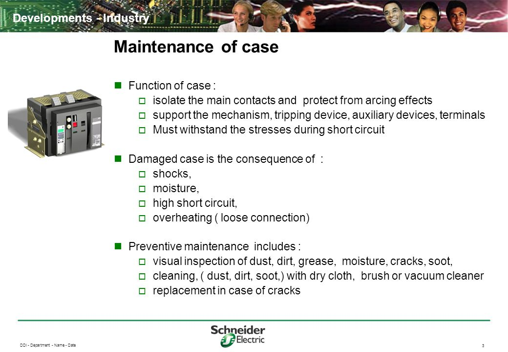 Maintenance of case Function of case :