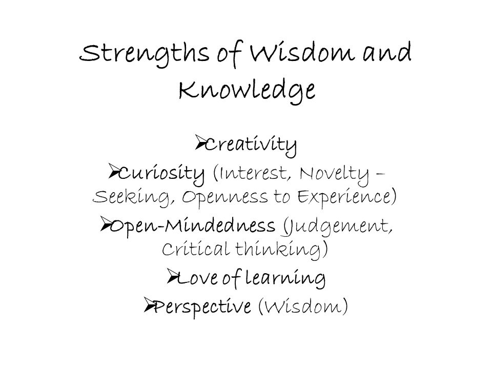 Strengths of Wisdom and Knowledge