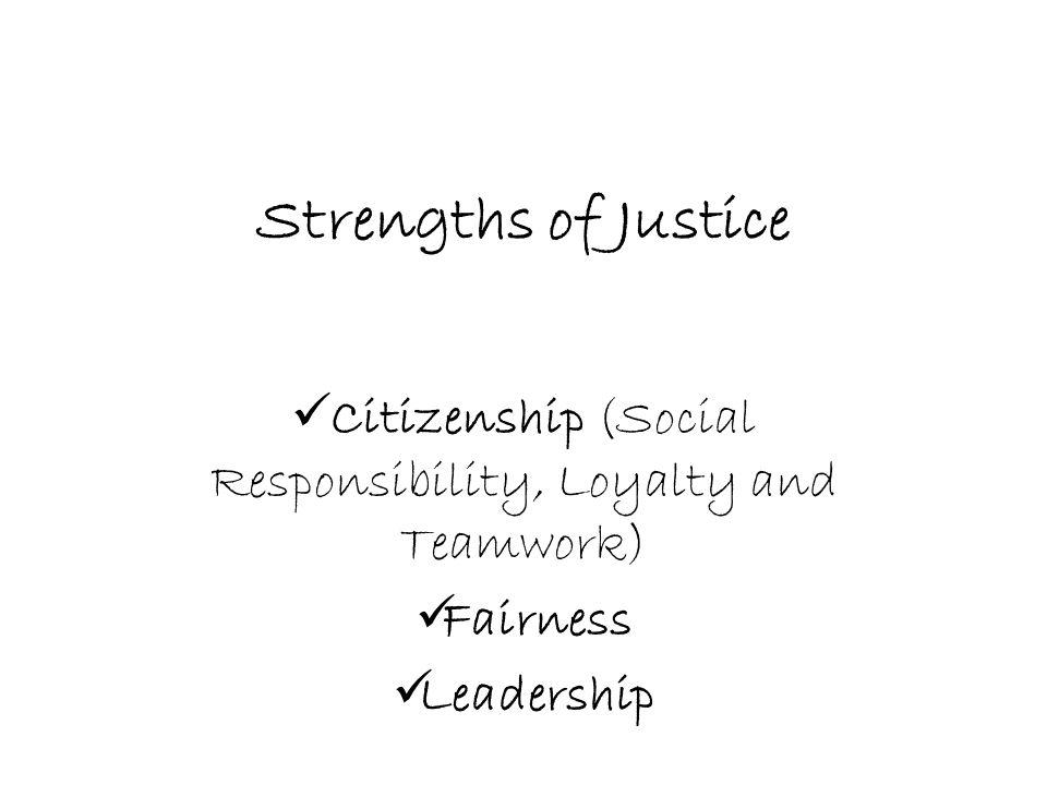 Citizenship (Social Responsibility, Loyalty and Teamwork)