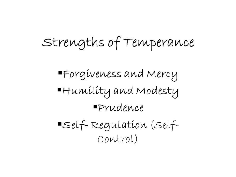 Strengths of Temperance