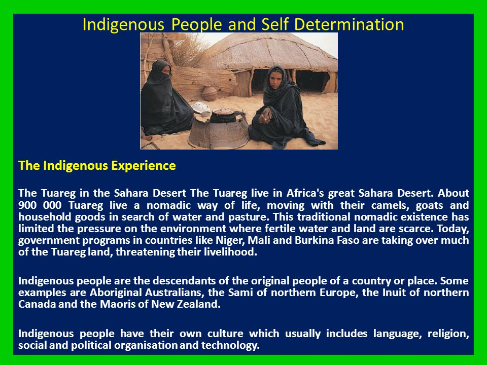 Indigenous People and Self Determination
