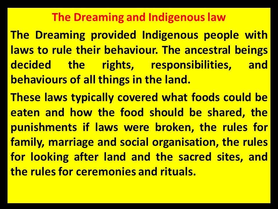 The Dreaming and Indigenous law