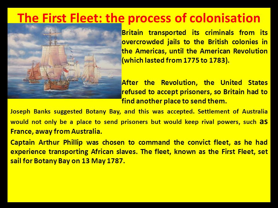 The First Fleet: the process of colonisation