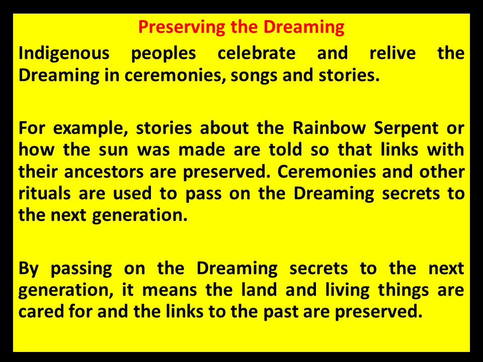 Preserving the Dreaming