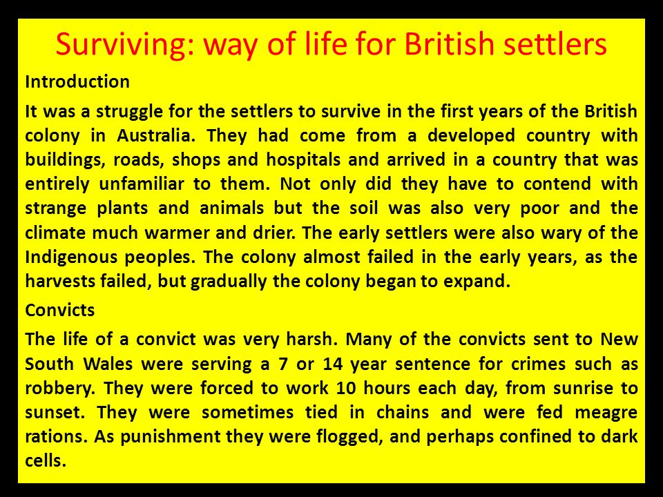 Surviving: way of life for British settlers