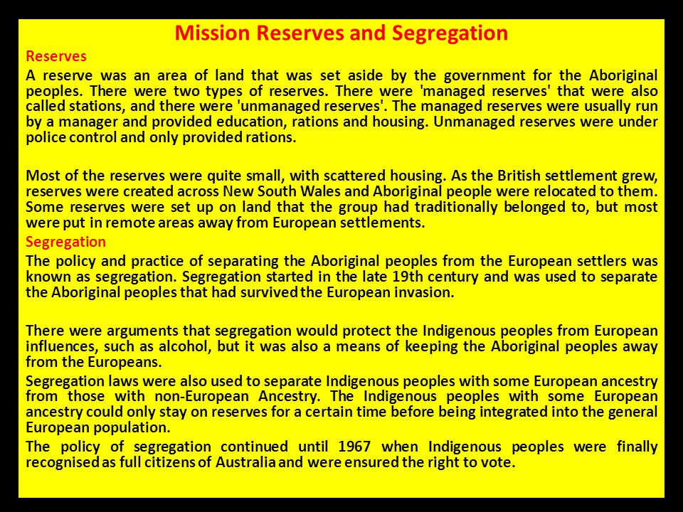 Mission Reserves and Segregation