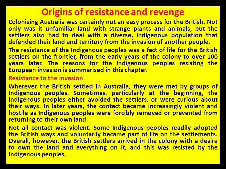 Origins of resistance and revenge