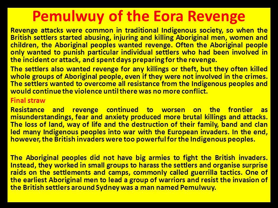 Pemulwuy of the Eora Revenge