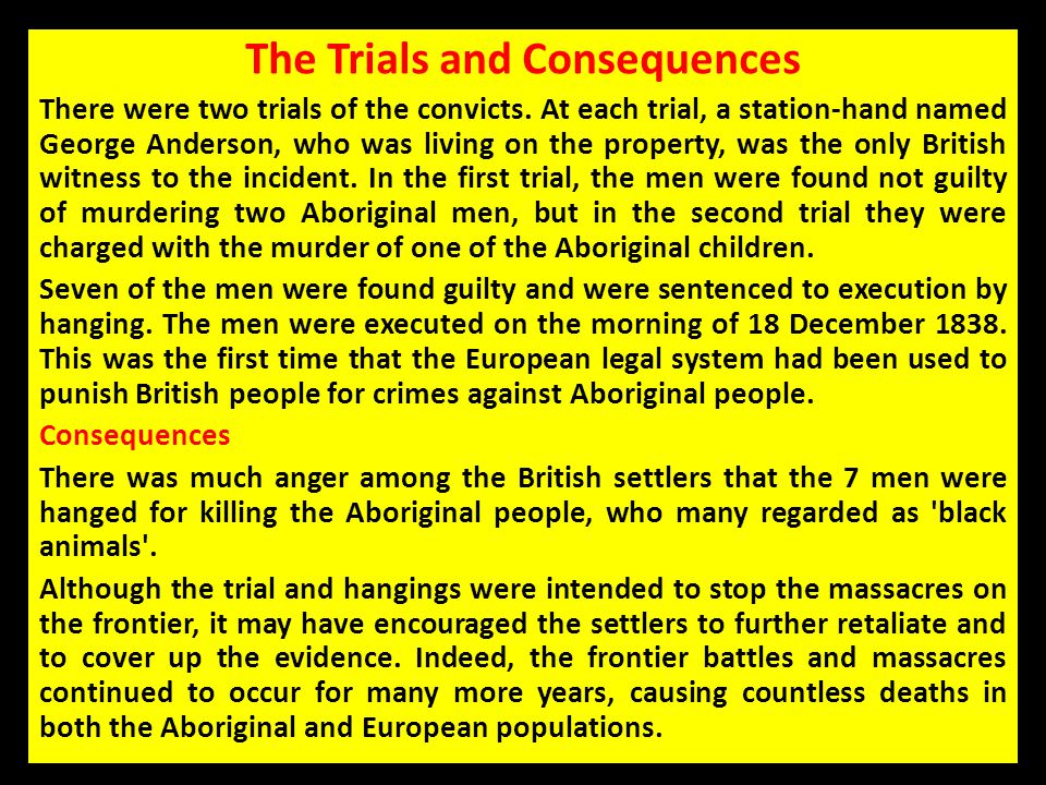 The Trials and Consequences