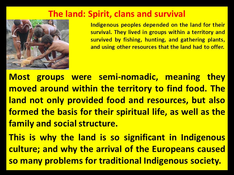 The land: Spirit, clans and survival