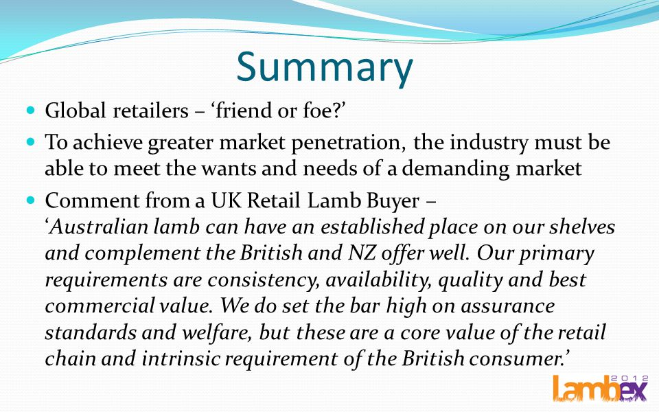 Summary Global retailers – 'friend or foe '