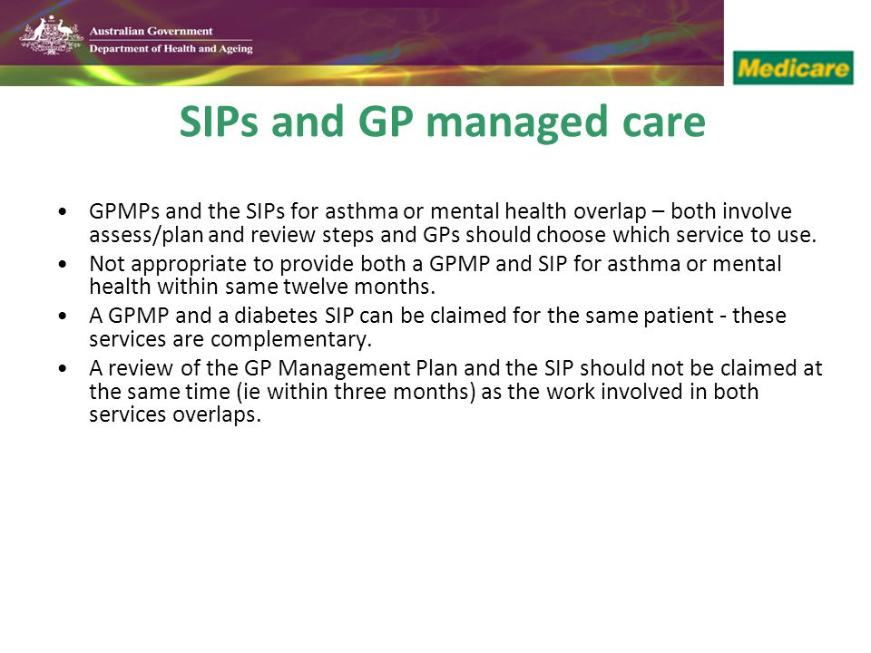 SIPs and GP managed care
