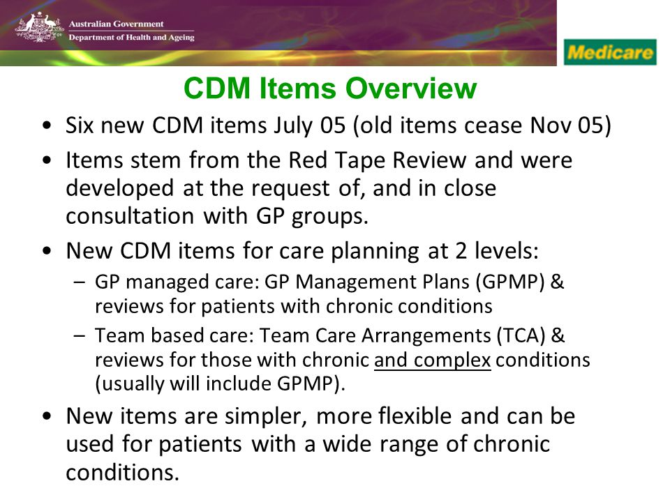 CDM Items Overview Six new CDM items July 05 (old items cease Nov 05)