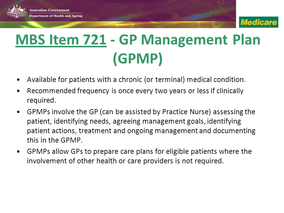 MBS Item 721 - GP Management Plan (GPMP)