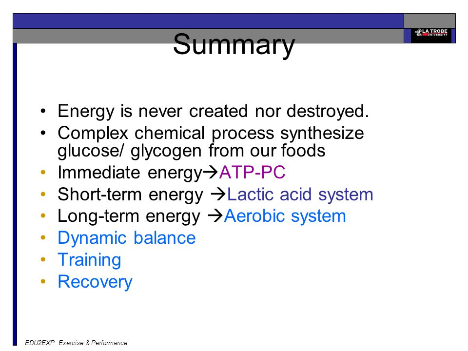Summary Energy is never created nor destroyed.