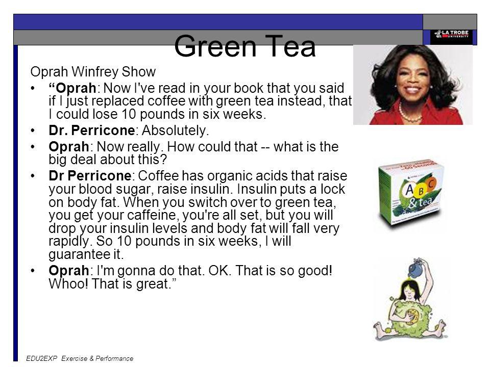 Green Tea Oprah Winfrey Show