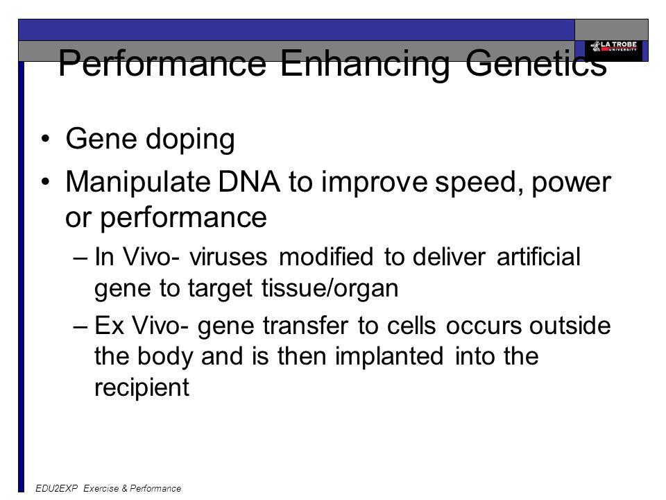 Performance Enhancing Genetics