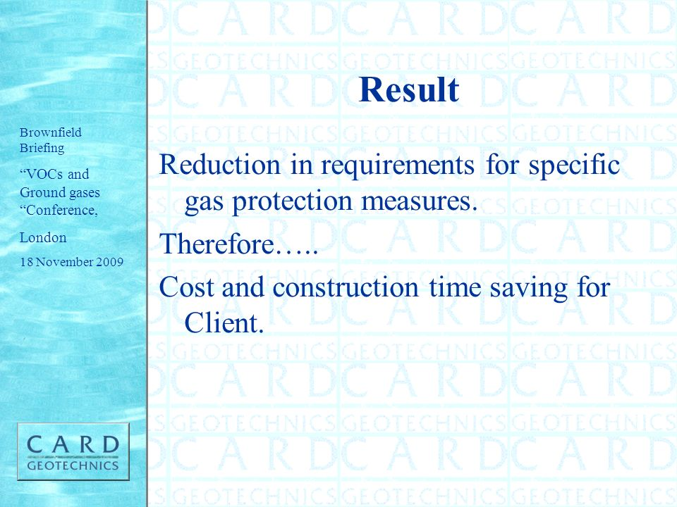 Result Reduction in requirements for specific gas protection measures.