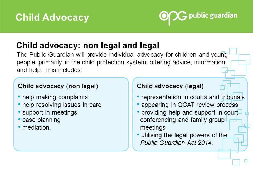 Child Advocacy Child advocacy: non legal and legal