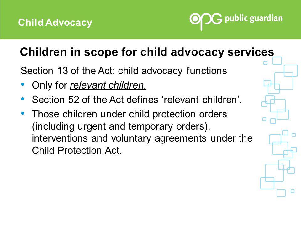 Children in scope for child advocacy services