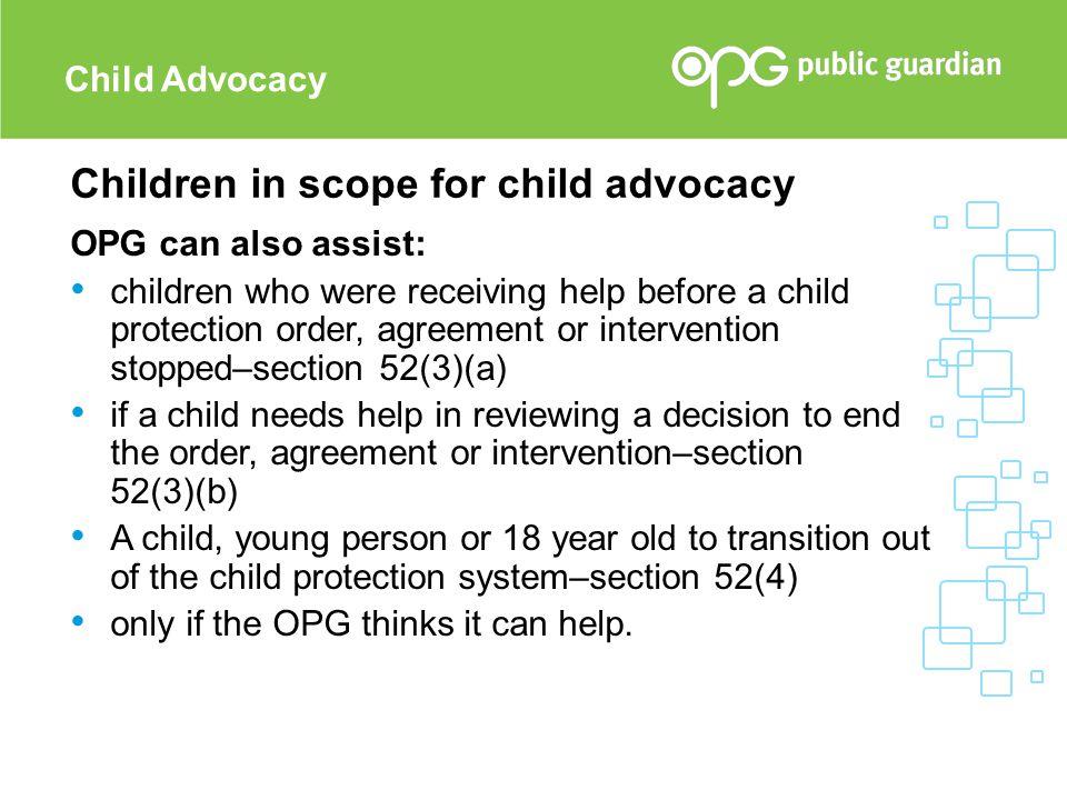 Children in scope for child advocacy