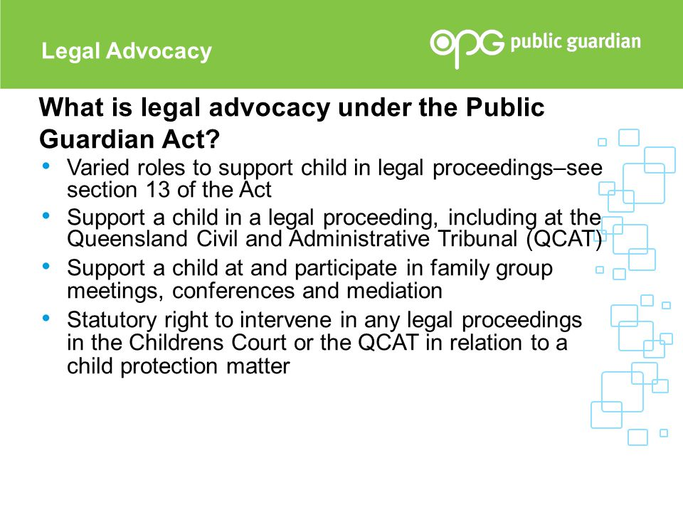 What is legal advocacy under the Public Guardian Act