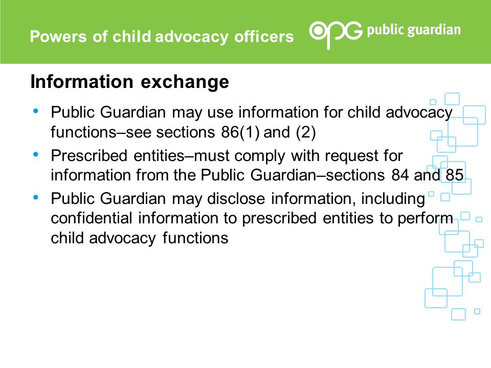 Information exchange Powers of child advocacy officers
