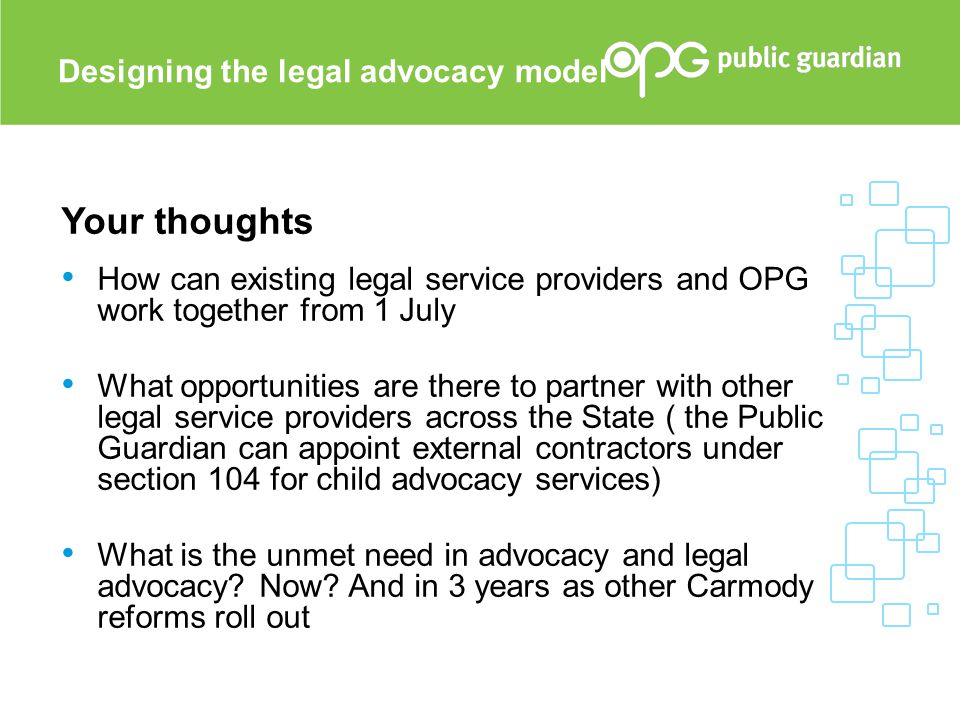 Your thoughts Designing the legal advocacy model