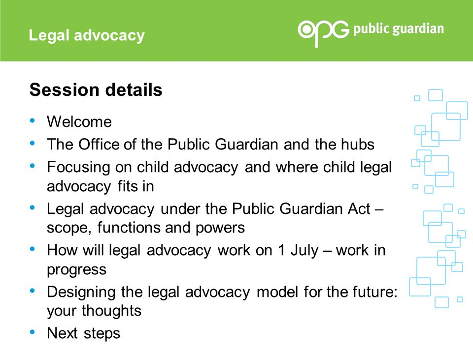 Session details Legal advocacy Welcome