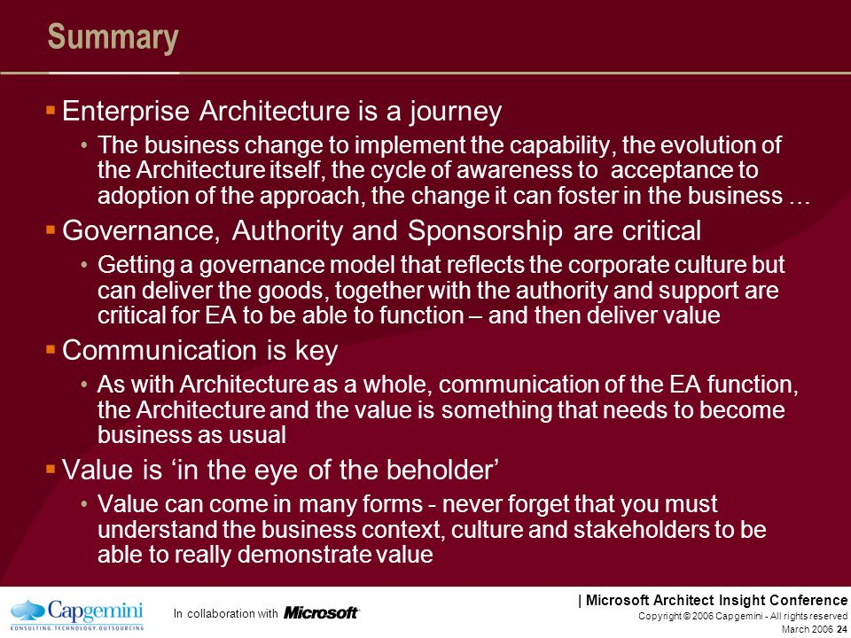Summary Enterprise Architecture is a journey