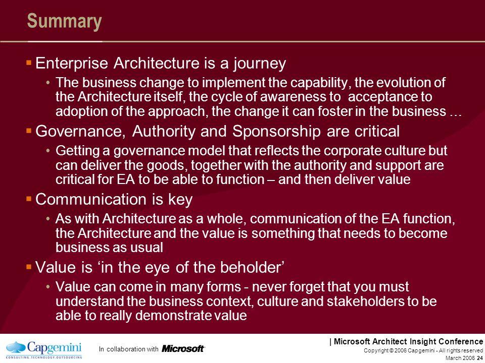 Summary Enterprise Architecture is a journey