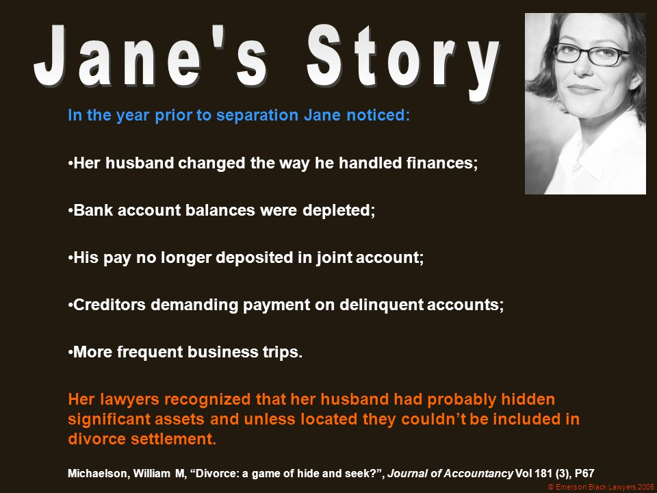 Jane s Story In the year prior to separation Jane noticed: