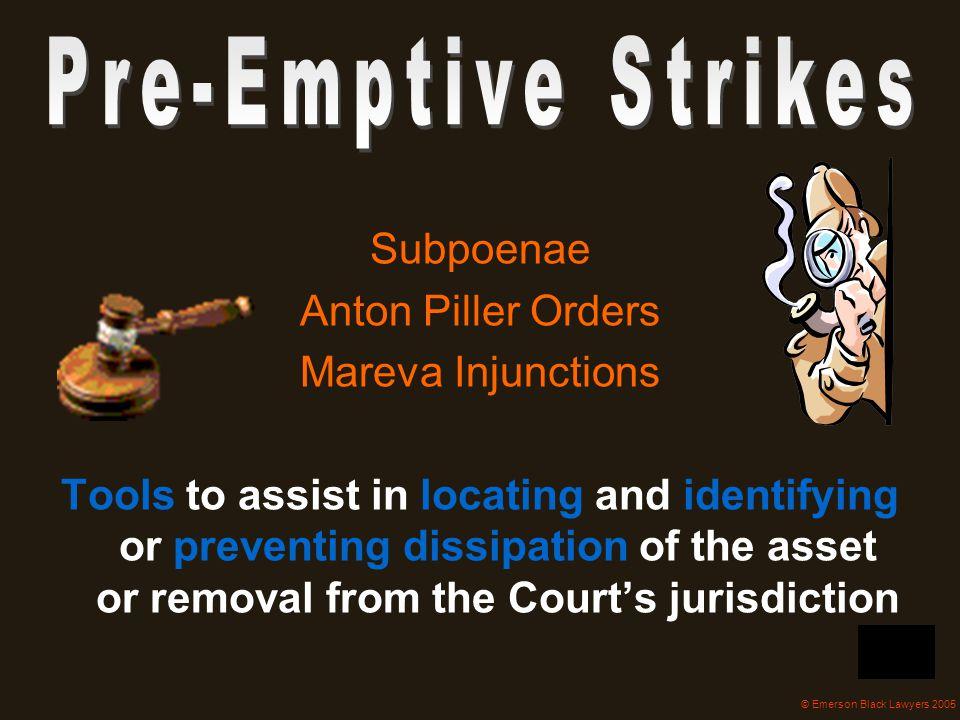 Subpoenae Anton Piller Orders Mareva Injunctions